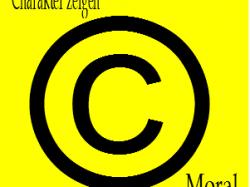 Charakter zeigen mit Moral (2): Moral zuerst