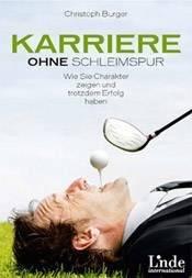 Buchcover: Christoph Burger – Karriere ohne Schleimspur